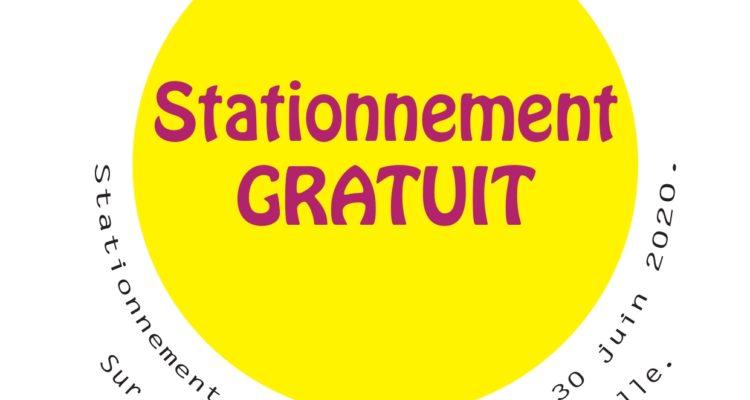 Nous avons le plaisir de vous informer que le stationnement est GRATUIT jusqu'au 30 juin 2020 !!