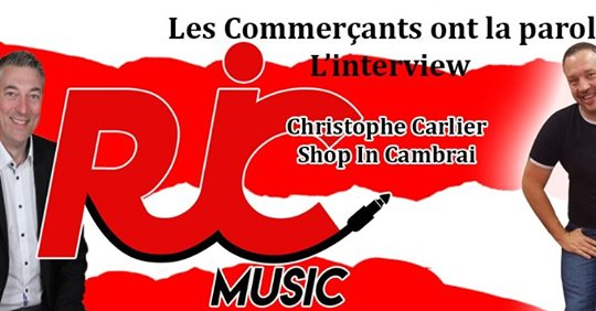 Interview de Mr Christophe Carlier sur RJC MUSIC CAMBRAI