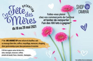 Opération Fête des mères du 19 au 29 mai 2021.